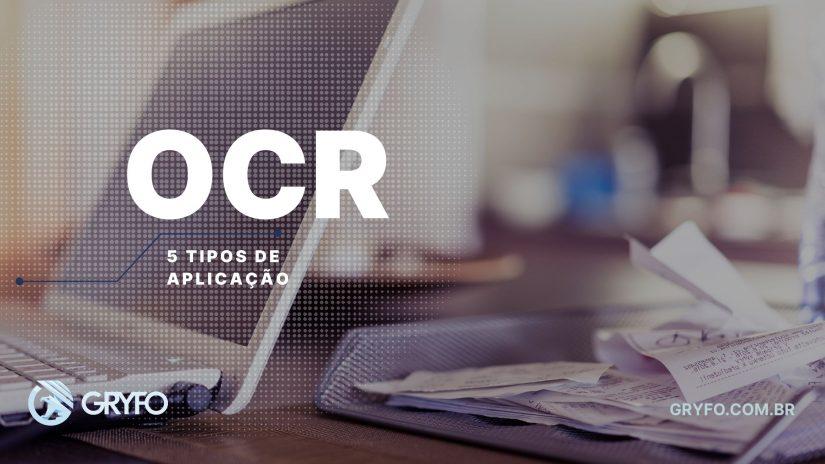 OCR: 5 tipos de aplicação em Reconhecimento Óptico de Caracteres