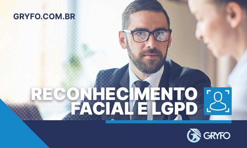 Reconhecimento facial e LGPD
