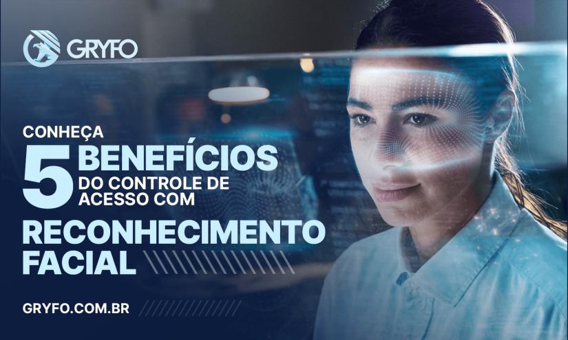 Controle de acesso com reconhecimento facial: 5 benefícios
