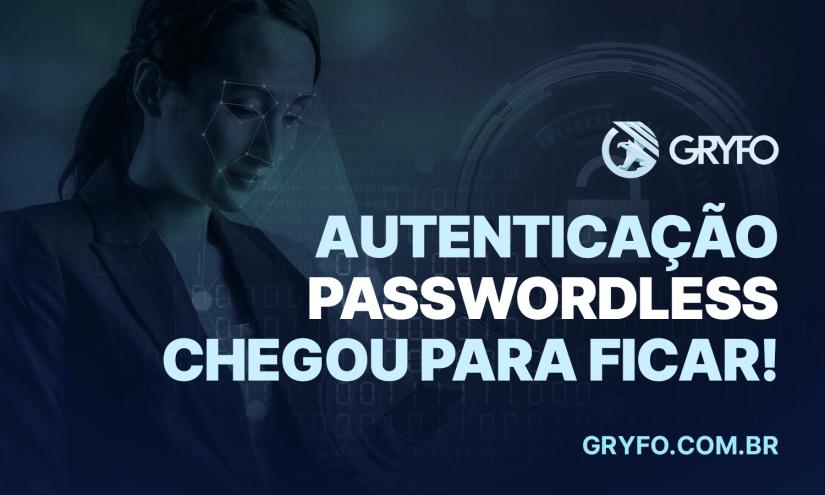autenticação passwordless gryfo