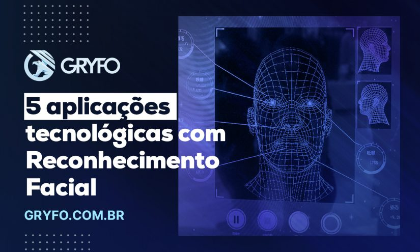 5 aplicações tecnológicas com reconhecimento facial