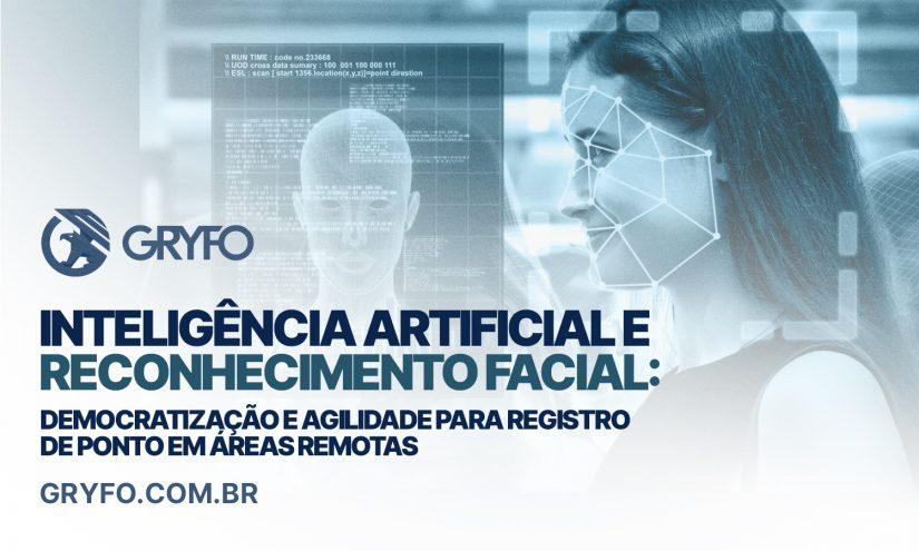 Inteligência Artificial e Reconhecimento Facial para registro de ponto em áreas remotas