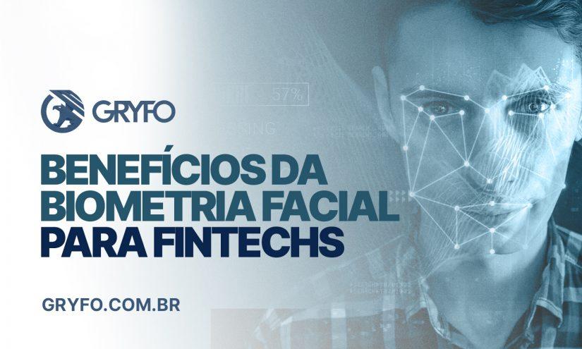 Benefícios da biometria facial para fintechs