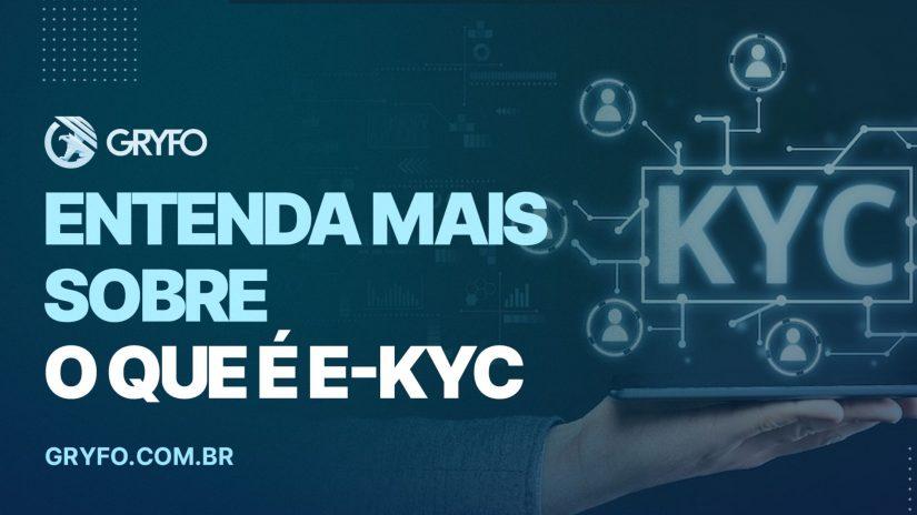 e-KYC: saiba mais sobre o que é este conceito!